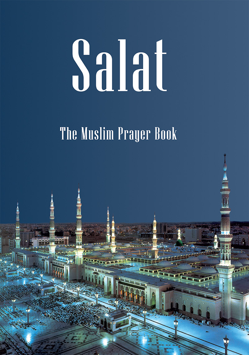 Salat - The Muslim Prayer Book | Islam Ahmadiyya